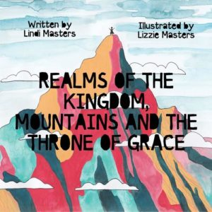 Realms of the Kingdom, Mountains and the Throne of Grace
