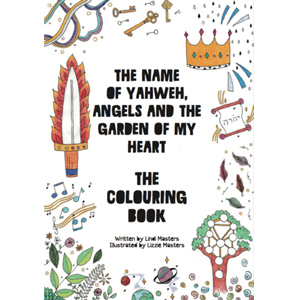Colouring Book -  The name of Yahweh, Angels and the Garden of my Heart